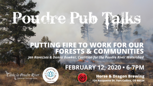 Poudre Pub Talk: Putting Fire to Work for Our Forests & Communities @ Horse & Dragon Brewing Company | Fort Collins | Colorado | United States